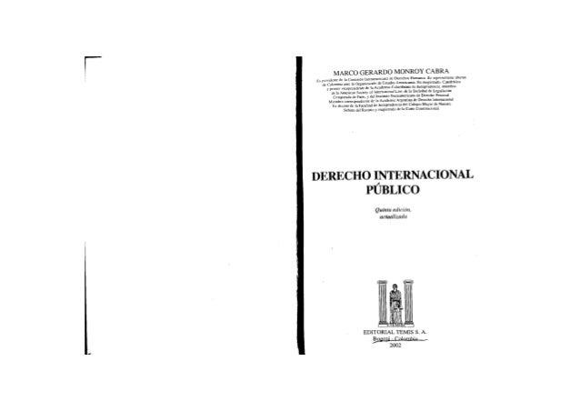 MARCO GERARDO MONROY CABRA F x presidente de la Comisión Interamericana de Derechos Humanos. Ex representante alterno de C...