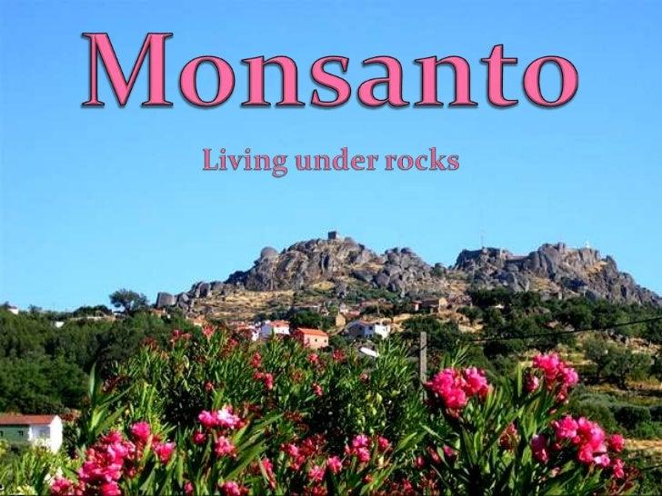 Monsanto<br />Living under rocks<br />