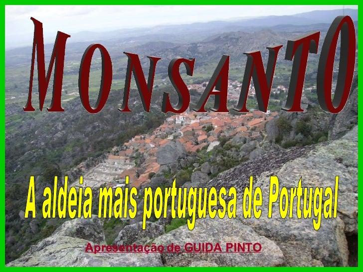 MONSANTO  A aldeia mais portuguesa de Portugal  Apresentação de GUIDA PINTO