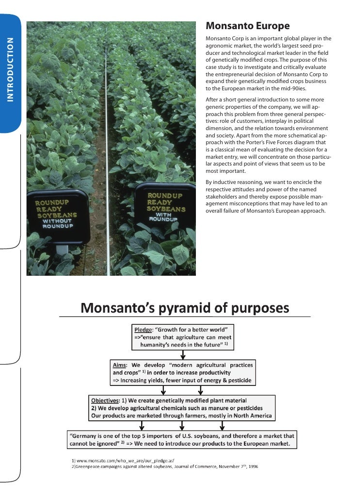 the monsanto case analysis Managing secondary stakeholders: lessons from the monsanto case study   this article explores these challenges in the context of monsanto's entry into the.