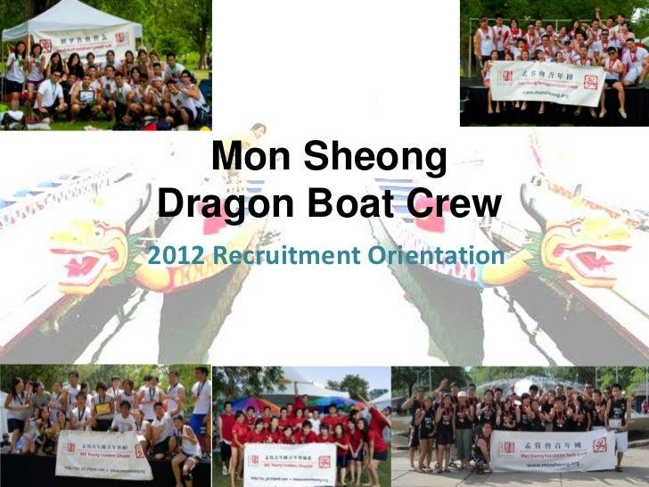 Mon SheongDragon Boat Crew2012 Recruitment Orientation