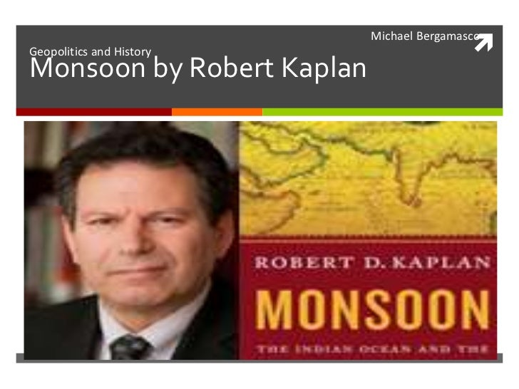 Monsoon by Robert Kaplan<br />                                                                                            ...