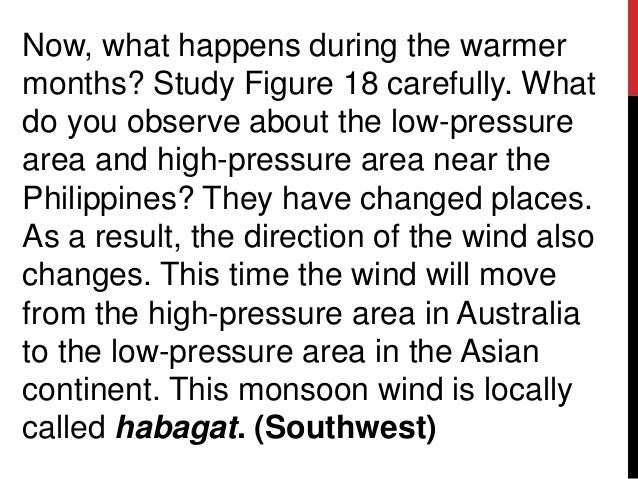 Now, what happens during the warmermonths? Study Figure 18 carefully. Whatdo you observe about the low-pressurearea and hi...