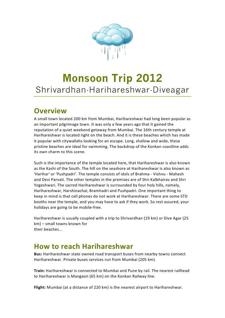 Monsoon Trip 2012Shrivardhan-Harihareshwar-DiveagarOverviewAsmalltownlocated200kmfromMumbai,Harihareshwarhadlon...