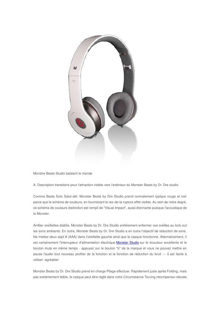 Monstre Beats Studio balaient le mondeA. Description transitoire pour lattraction visible vers lextérieur du Monster Beats...