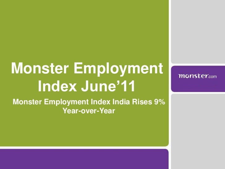 Monster Employment Index India Rises 9% Year-over-Year<br />Monster Employment Index June'11<br />