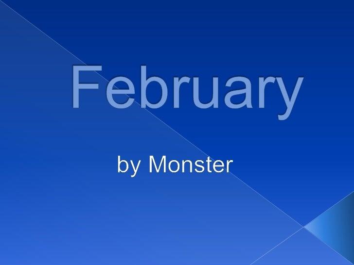 February<br />byMonster<br />