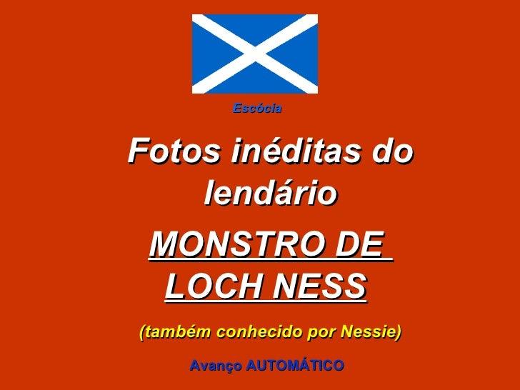 Fotos inéditas do lendário MONSTRO DE  LOCH NESS   (também conhecido por Nessie) Escócia Avanço AUTOMÁTICO