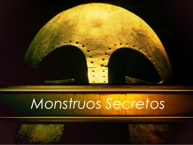 Monstruos Secretos