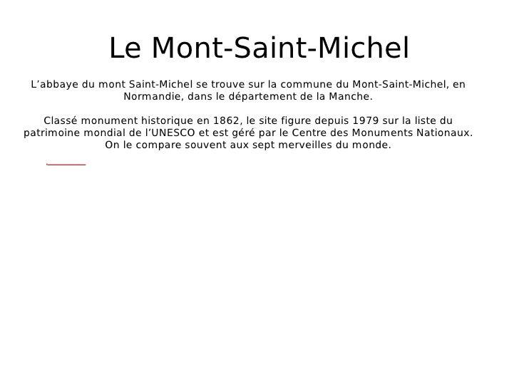 Le Mont-Saint-Michel L'abbaye du mont Saint-Michel se trouve sur la commune du Mont-Saint-Michel, en Normandie, dans le dé...