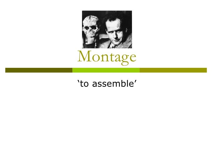 Montage 'to assemble'