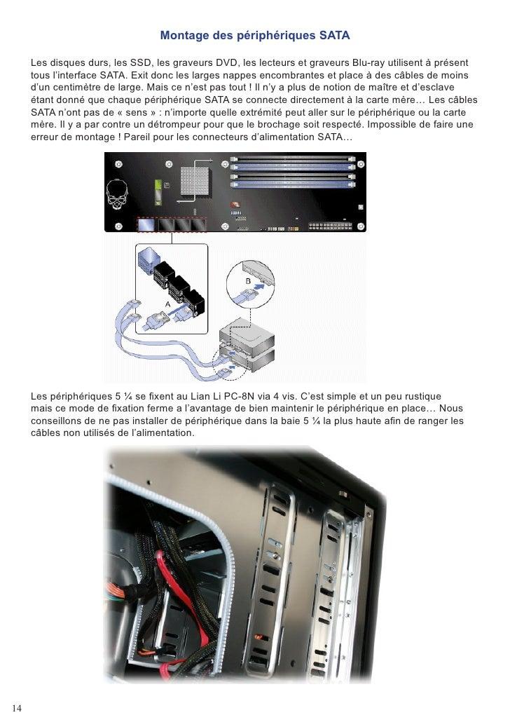 Montage des périphériques SATA       Les disques durs, les SSD, les graveurs DVD, les lecteurs et graveurs Blu-ray utilise...