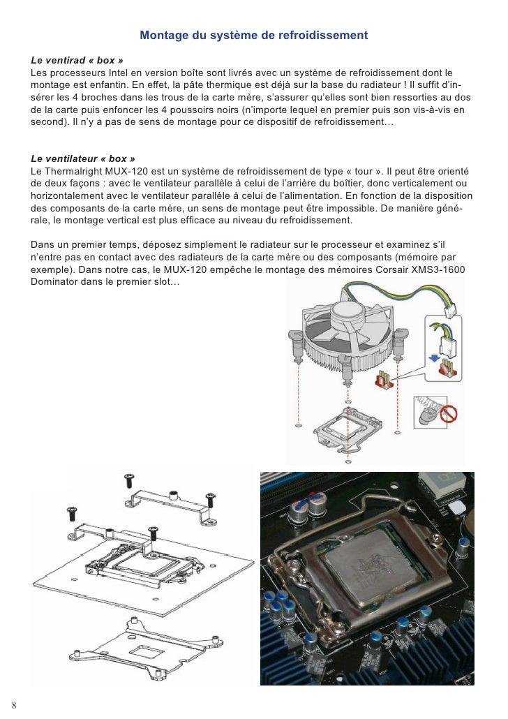 Montage du système de refroidissement      Le ventirad « box »     Les processeurs Intel en version boîte sont livrés avec...