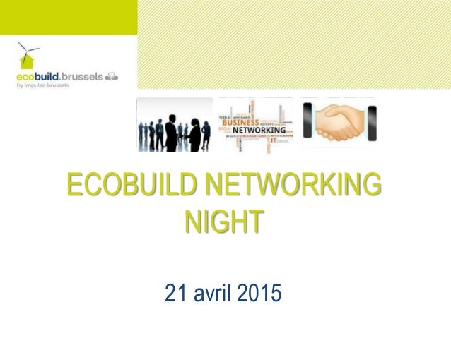 ECOBUILD NETWORKING NIGHT 21 avril 2015