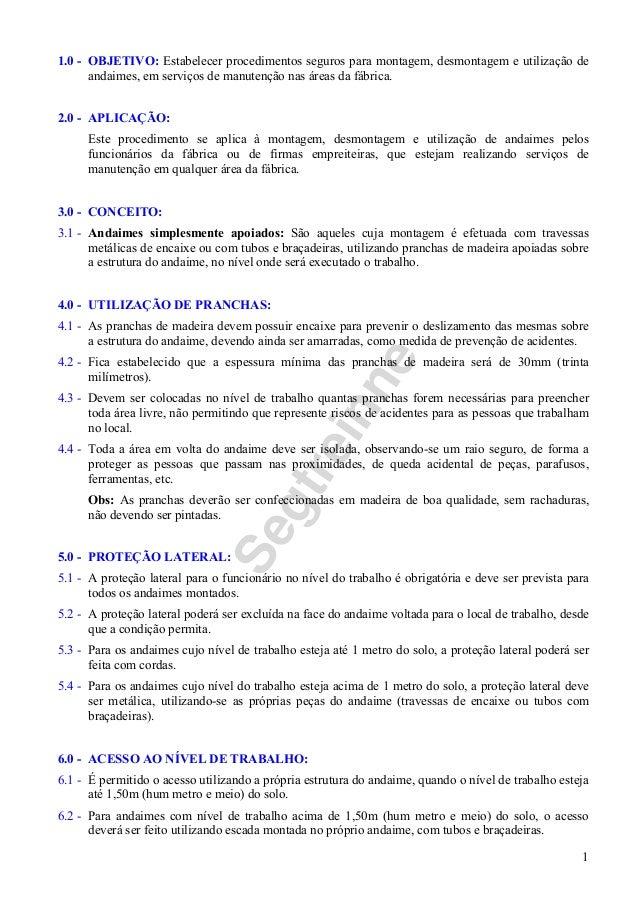 Segtreinne 1 1.0 - OBJETIVO: Estabelecer procedimentos seguros para montagem, desmontagem e utilização de andaimes, em ser...