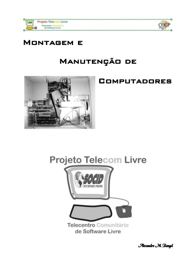 Montagem e Manutenção de Computadores Alexandre M. Rangel