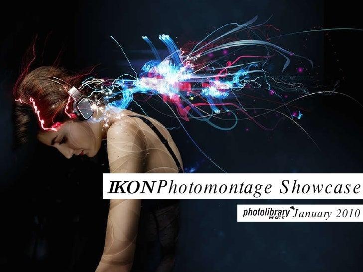 IKON  Photomontage Showcase January 2010