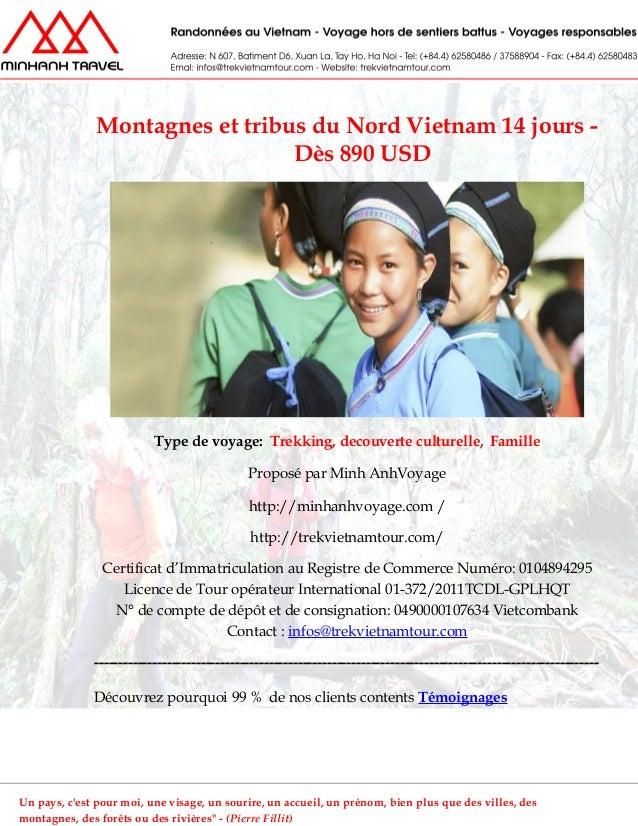 Montagnes et tribus du Nord Vietnam 14 jours -Dès 890 USDType de voyage: Trekking, decouverte culturelle, FamilleProposé p...