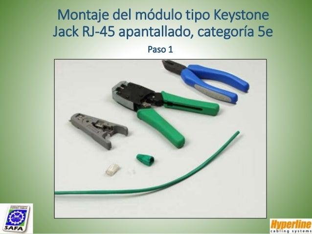 Montaje del módulo tipo Keystone Jack RJ-45 apantallado, categoría 5e Paso 1