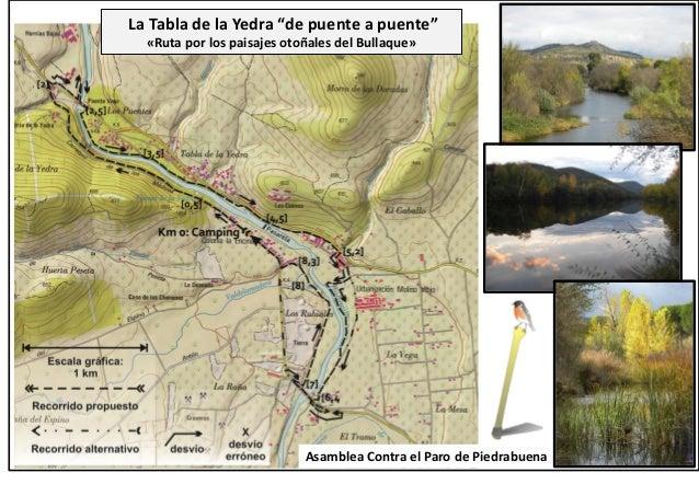 """La Tabla de la Yedra """"de puente a puente"""" «Ruta por los paisajes otoñales del Bullaque» Asamblea Contra el Paro de Piedrab..."""