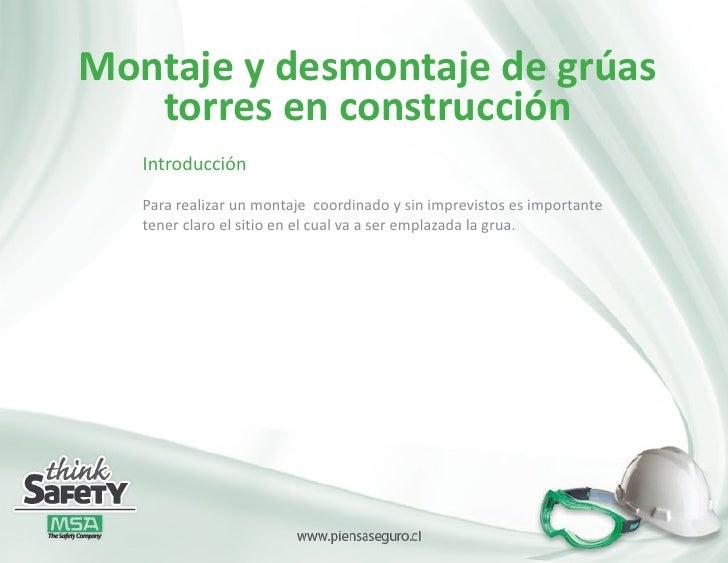 Montaje y desmontaje de grúas   torres en construcción   Introducción   Para realizar un montaje coordinado y sin imprevis...