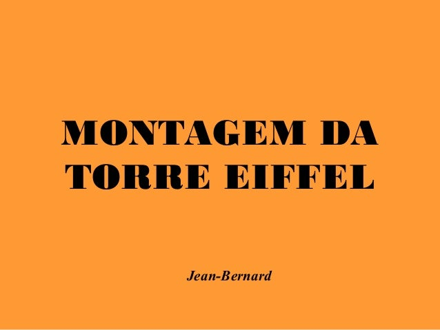 MONTAGEM DATORRE EIFFEL    Jean-Bernard