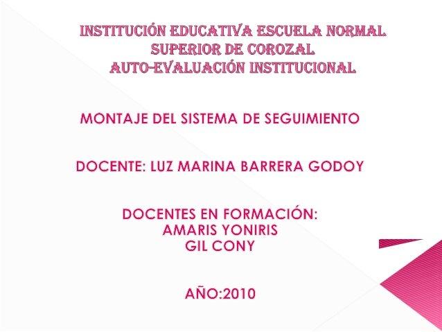 SON OBJETO DE REGISTRO Diario: Estudiantes y docentes, horas efectivas de clase, préstamo de libros en la biblioteca, hora...