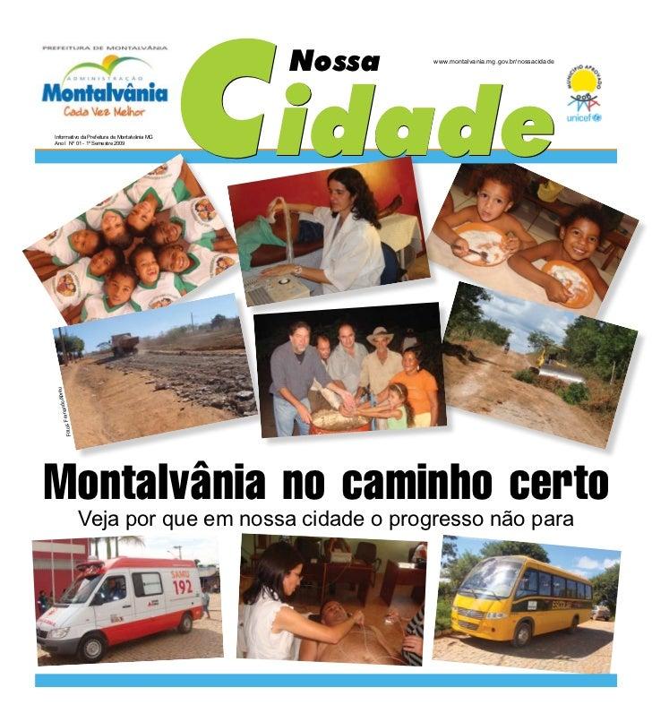 Cidade                                               Nossa   www.montalvania.mg.gov.br/nossacidadeInformativo da Prefeitur...