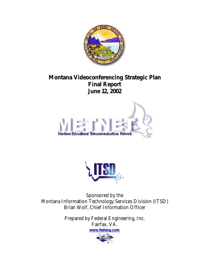 Montana Videoconferencing Strategic Plan                 Final Report                 June 12, 2002                       ...