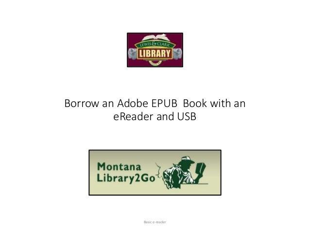 Borrow an Adobe EPUB Book with an eReader and USB Basic e-reader