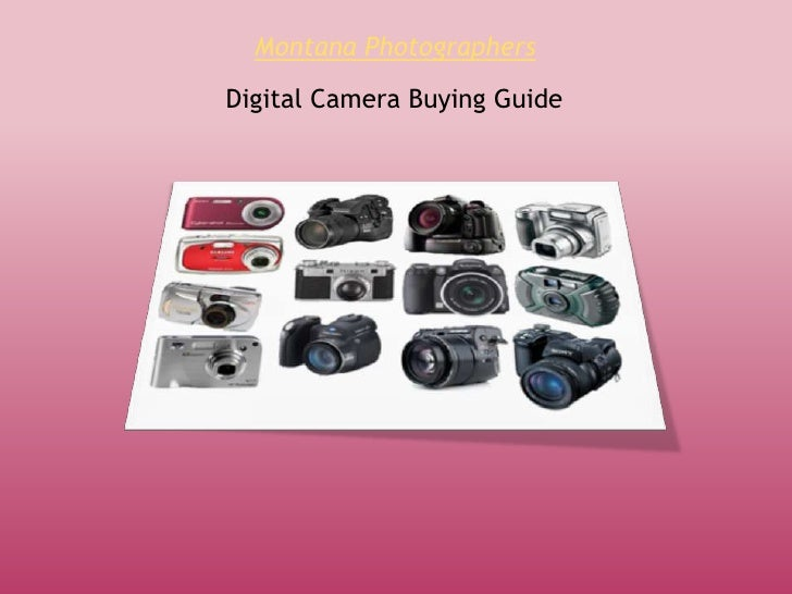 Montana PhotographersDigital Camera Buying Guide