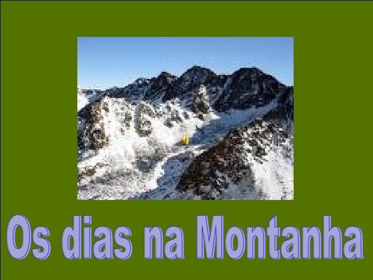 Os dias na Montanha