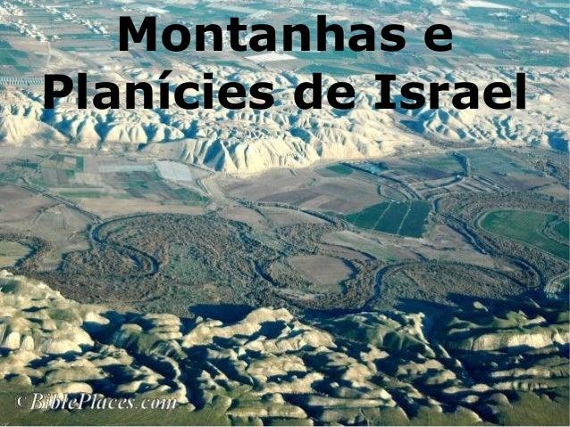 Montanhas e Planícies de Israel