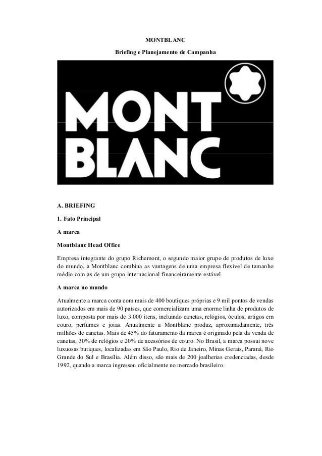 3998dc5259c MONTBLANC Briefing e Planejamento de Campanha A. BRIEFING 1. Fato Principal  A marca Montblanc ...