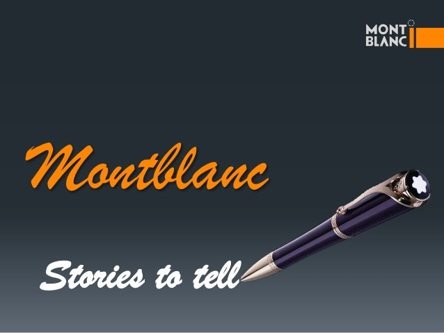 MontblancStories to tell
