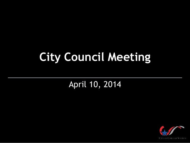 City Council Meeting April 10, 2014