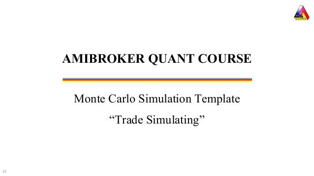 Monte Carlo Simulation For Trading System In Amibroker