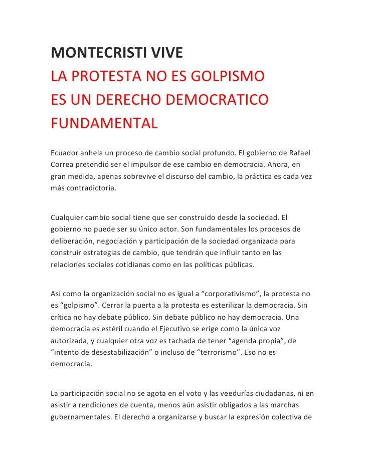 MONTECRISTI VIVELA PROTESTA NO ES GOLPISMOES UN DERECHO DEMOCRATICOFUNDAMENTALEcuador anhela un proceso de cambio social p...