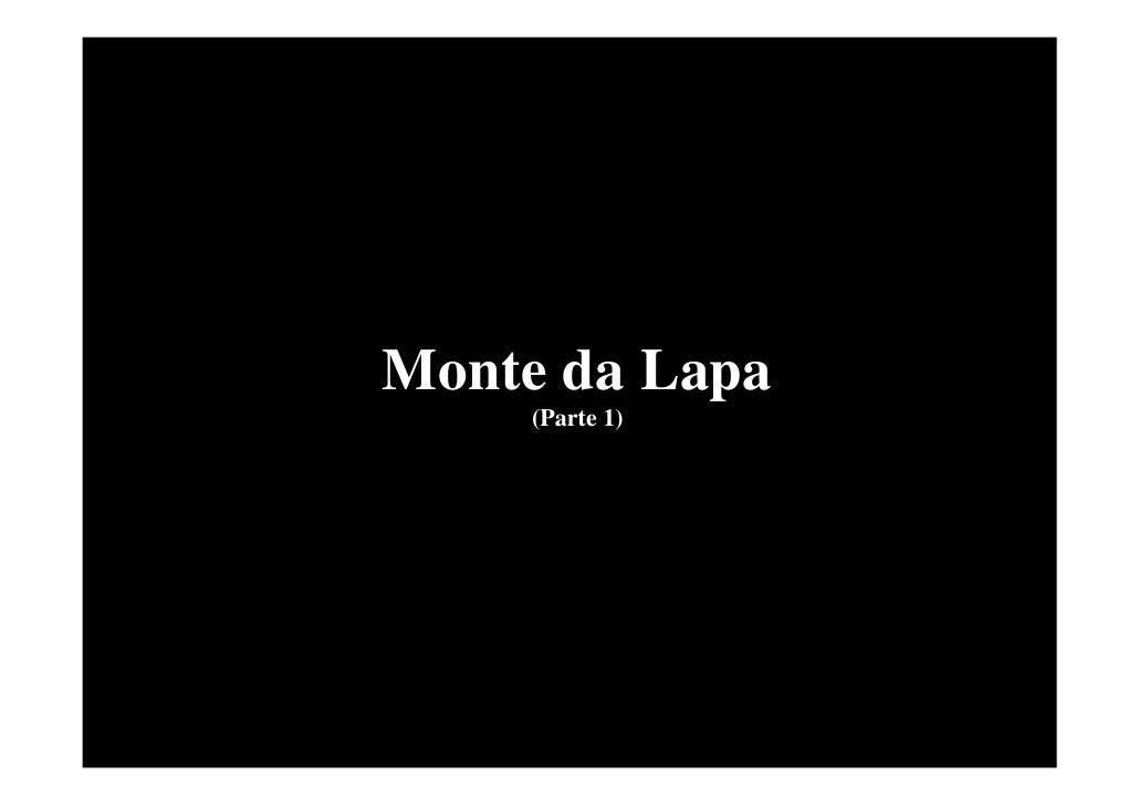Monte da Lapa     (Parte 1)