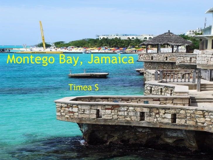 Montego Bay, Jamaica   Timea S
