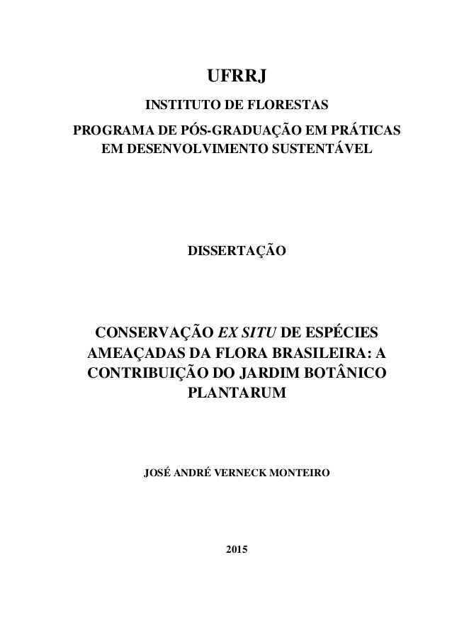 UFRRJ INSTITUTO DE FLORESTAS PROGRAMA DE PÓS-GRADUAÇÃO EM PRÁTICAS EM DESENVOLVIMENTO SUSTENTÁVEL DISSERTAÇÃO CONSERVAÇÃO ...