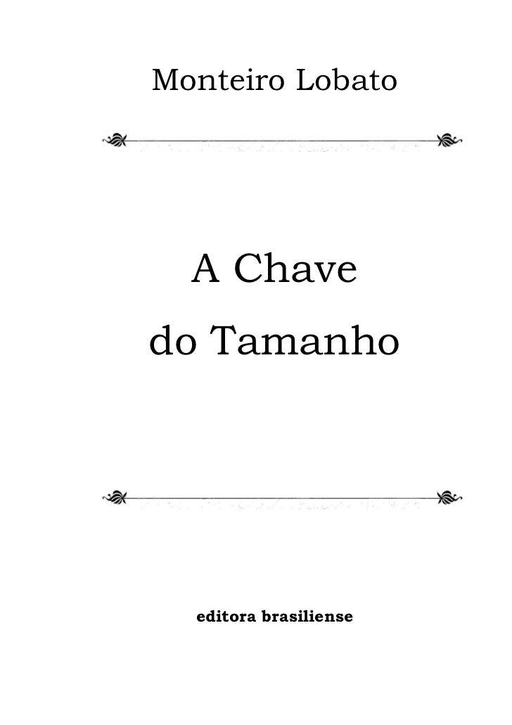 f1b5a7950 Monteiro Lobato A Chavedo Tamanho editora brasiliense ...