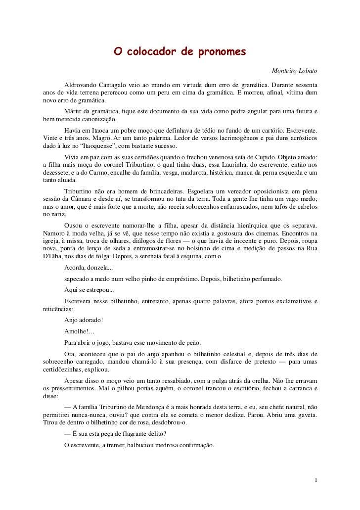 O colocador de pronomes                                                                                    Monteiro Lobato...
