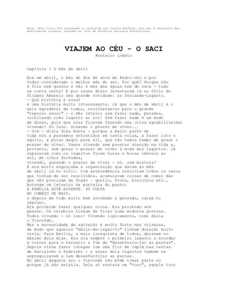 Nota: Este livro foi scanneado e corrigido por Carlos Antônio. Seu uso é exclusivo dosdeficientes visuais, segundo as leis...