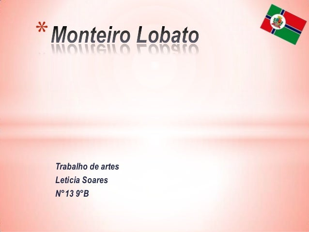 *  Trabalho de artes Leticia Soares N°13 9°B