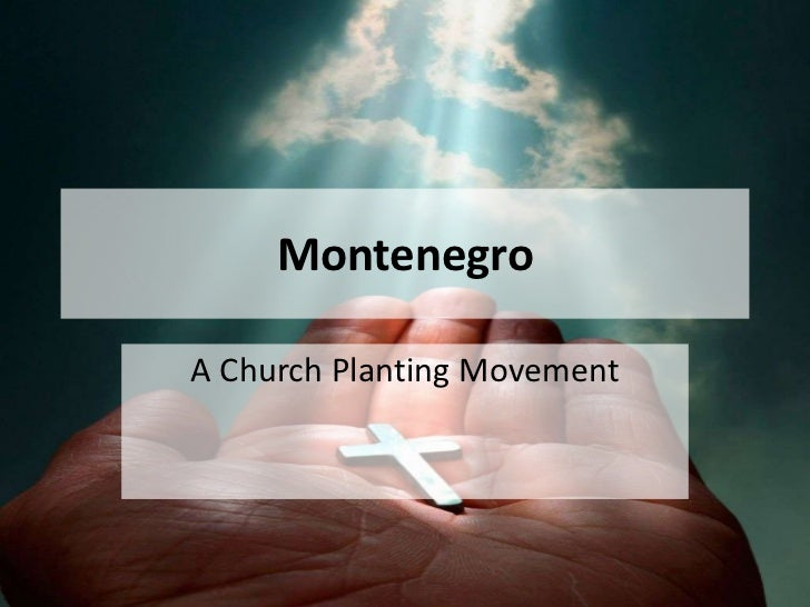 Montenegro<br />A Church Planting Movement<br />