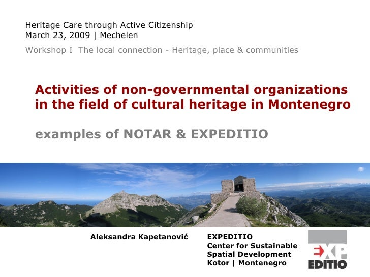 Activities of non-governmental organizations  in the field of cultural heritage in Montenegro examples of NOTAR & EXPEDITI...