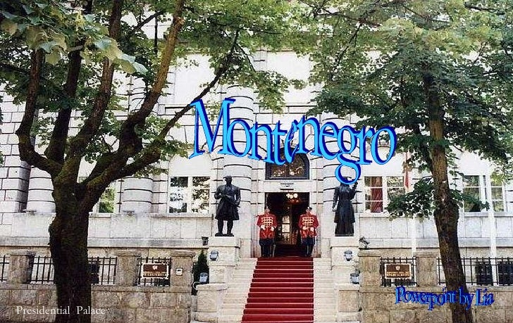 Montenegro Presidential  Palace  Powerpoint by Lia