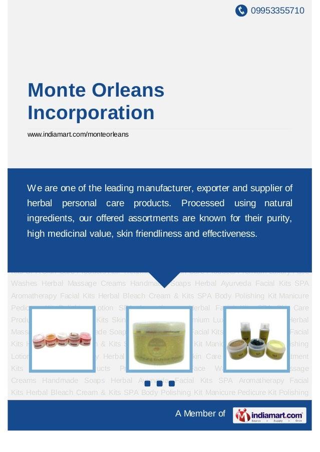 09953355710       Monte Orleans       Incorporation       www.indiamart.com/monteorleansSPA Aromatherapy Herbal Facial Kit...