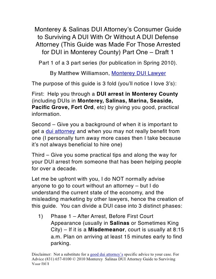 Monterey & Salinas DUI Attorney's Consumer Guide   to Surviving A DUI With Or Without A DUI Defense  Attorney (This Guide ...